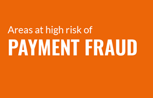 Areas at high risk of payment fraud